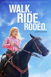 Nonton Film Walk. Ride. Rodeo. (2019) Subtitle Indonesia Streaming Movie Download