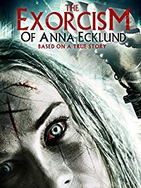 Nonton Film The Exorcism of Anna Ecklund (2016) Subtitle Indonesia Streaming Movie Download